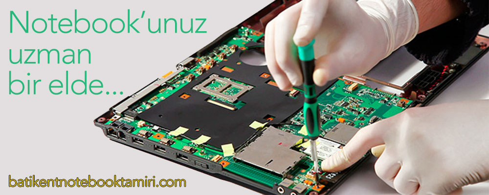 Uzman Notebook Tamircisi